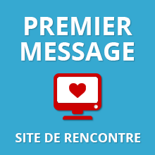 Premier message original site de rencontre